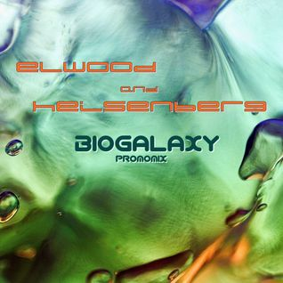 biogalaxy - promomix done by dj elwood and dj heisenberg
