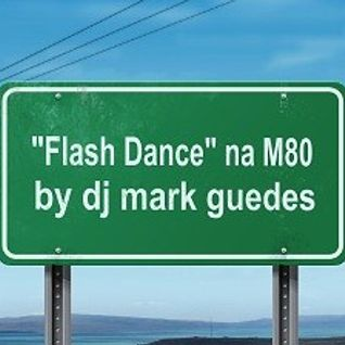 FLASH DANCE M80 95-3