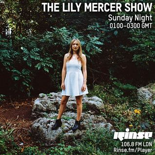 The Lily Mercer Show | Rinse FM | January 31st 2016 |