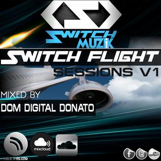 House, Tech house, Techno  Switch Muzik Presents ''Switch Flight ''Podcast V1 'Preview'