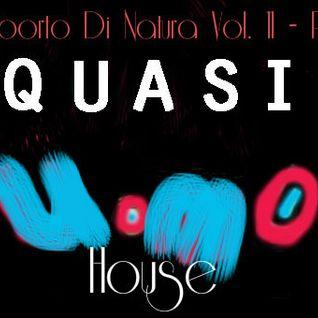 Un Aborto Di Natura  Vol. 11 - Pt. II House