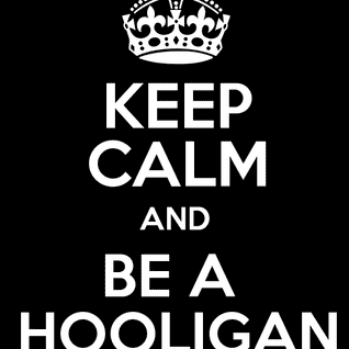 wanne be a hooligan