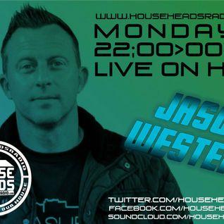 Jason Western's Monday Session's On HouseHeadsRadio.com 20.6.16