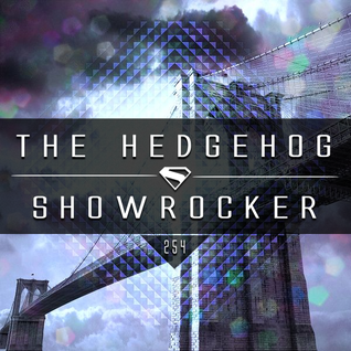 The Hedgehog - Showrocker 254 - 05.11.2015