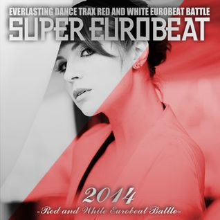 Red and White Eurobeat Battle 2014 (Red Side)