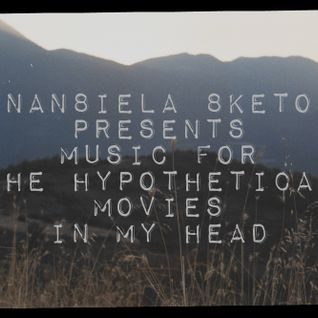 The 'music for the hypothetical movies in my head' list