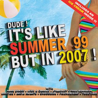 Dude ! vol. 1 - It's like summer 99...