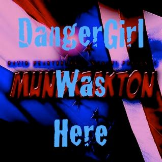 DangerGirl does Munbreakton