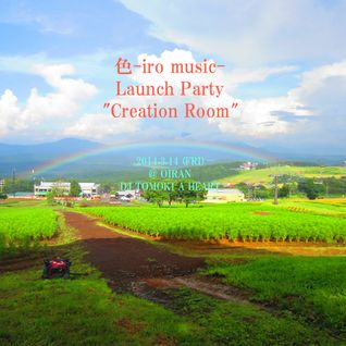 TOMOKI A HE-ART / Creation Room #1, live DJ mix @ Shibuya OIRAN, TOKYO, 14th March 2014