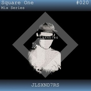 Square One Mix Series #020 JLSXND7RS