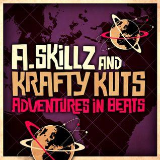 A.Skillz & Krafty Kuts Presents - Adventures In Beats