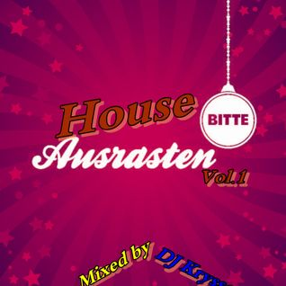 House Rasten Vol.1 Mixed by DJ Krysson ( 11.06.2013 )