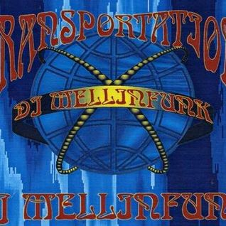 DJ MELLINFUNK Transportation (Side B)