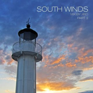 South winds / Part 2