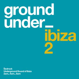 Underground Sound of Ibiza Series 2 - CD3 Minimix (8am Downtempo)