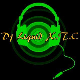 Dj Liquid X.T.C - Lieber gut gefeiert als schlecht geschlafen (Voll auf die 12 Mix 02.12.2012 Bangin