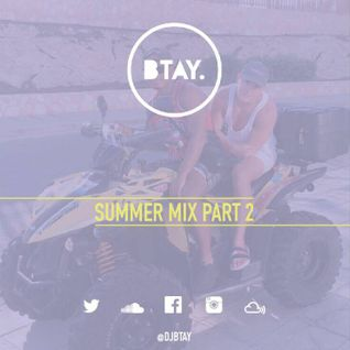BTAY PRESENTS SUMMER 2016 PART 2
