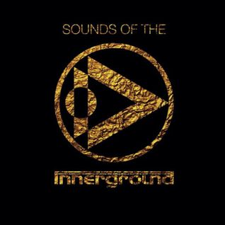 Sounds of the innerground Mixed by Dr_eamon @the_love_shack_nz  30/06/13