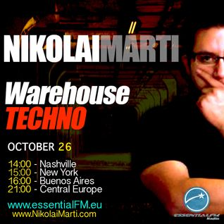 "Nikolai Marti - ""Warehouse Techno"" on www.EssentialFM.eu 10.26.2012"