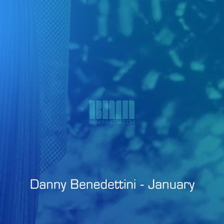 Danny Benedettini - Jan