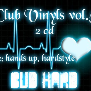 Club Vinyls vol.5 CD2 (Complied & Mixed by BuD HarD)