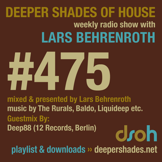 Deeper Shades Of House #475 w/ exclusive guest mix by Deep88