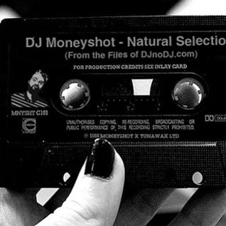 DJ Moneyshot - Natural Selection (From the Files of DJnoDJ.com)