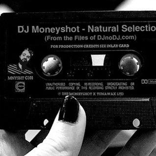DJ Moneyshot - Natural Selection (From the Files of DJnoDJ.com)