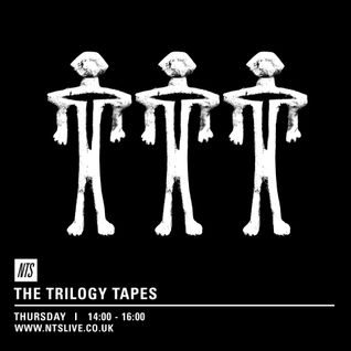 The Trilogy Tapes - 27th August 2015