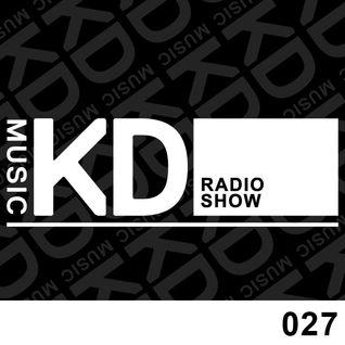 KD Music Radio Show 027 | Kaiserdisco