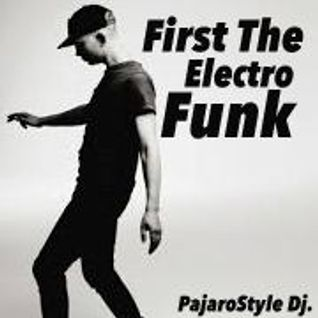 First the ElectroFunk.