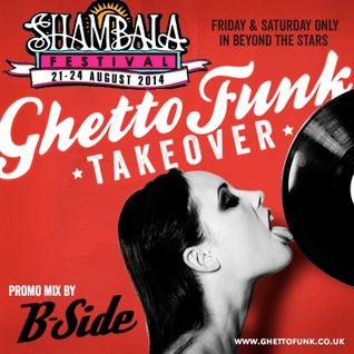 Ghetto Funk returns to Shambala 2014