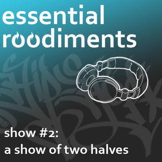 Essential Roodiments #2 - 20 October