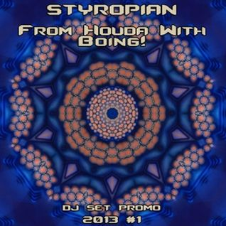 Styropian - From Houda With Boing! [DJ Set Promo 2013 #1]