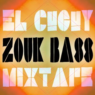 ¡El Cucuy! - Zouk Bass Mixtape [May 2013]