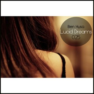 Lucid Dreams 025 [Jul 2013] on InsomniaFM