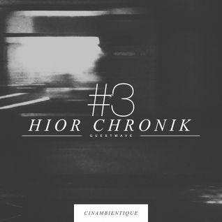 GUESTWAVE #3 x Hior Chronik