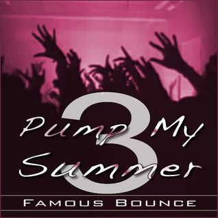 Pump My Summer 3