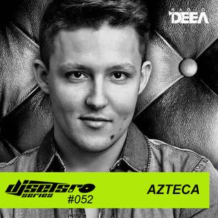 djsets.ro series (exclusive mix) - episode 052 - Azteca