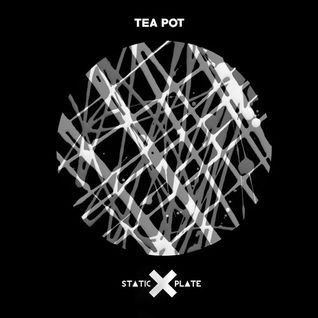 Static Plate - Tea pot (The Dummy Human Remix) - Kollektives Bewusstsein (07-10-2015)