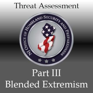 New Jersey's Terrorism Threat Assessment (Part III): Blended Extremism