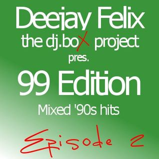 99 Edition episode 2 - Mixed '90s hits. Official Voice Dr. Feelx (Chiambretti Night)