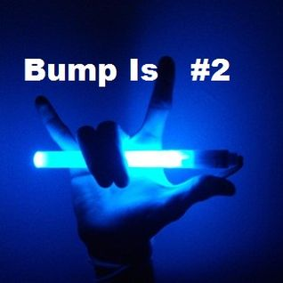 Bump Is #2