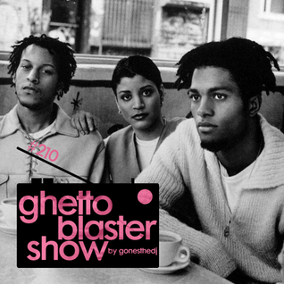 GHETTOBLASTERSHOW #210 (feb. 07/15)