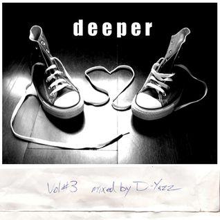 DEEPER Vol 3