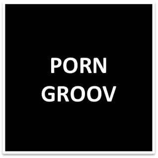 PornGroov Podcast - November 2012 - By Monolög