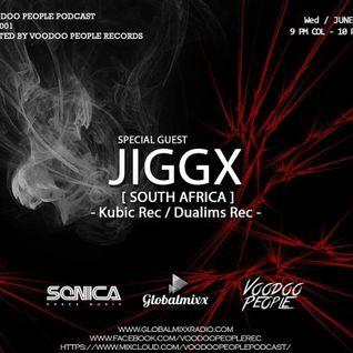 Voodoo People Podcast 001 - Jiggx - Global Mixx Radio