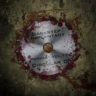 Circular D  Darkstep l Implantant Podcast
