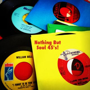 Nothing But Soul 45's!