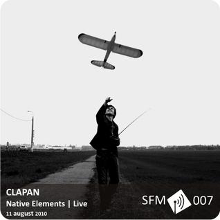 Clapan aka Information Ghetto - Native Elemets (Live) [SFM 007]